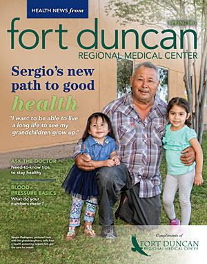 Fort Duncan Regional Medical Center Health News Magazine Spring 2017 Cover